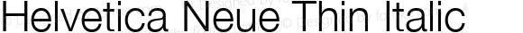 Helvetica Neue Thin Italic