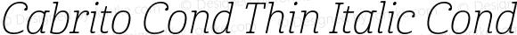 Cabrito Cond Thin Italic Cond Thin Italic