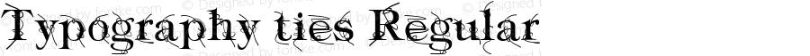 Typography ties Regular Version 1.001