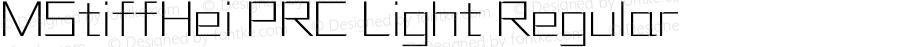 MStiffHei PRC Light Regular Version 1.00