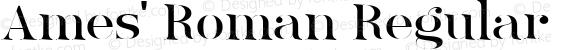 Ames' Roman Regular Version 1.000;PS 001.000;hotconv 1.0.70;makeotf.lib2.5.58329