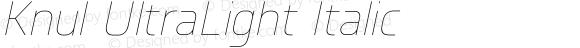 Knul UltraLight Italic