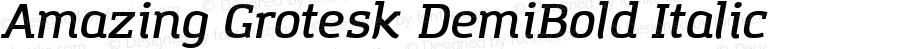 Amazing Grotesk DemiBold Italic Version 1.001