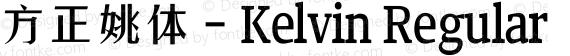 方正姚体 - Kelvin Regular preview image