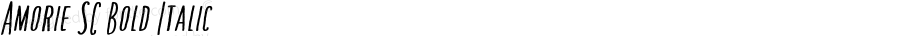 Amorie SC Bold Italic Version 1.000
