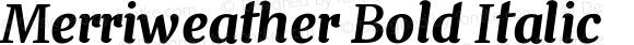 Merriweather Bold Italic