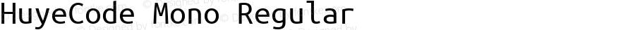 HuyeCode Mono Regular Version 1.0