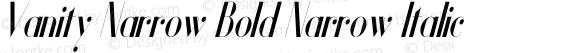 Vanity Narrow Bold Narrow Italic