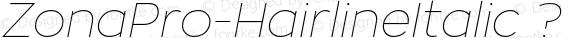 ZonaPro-HairlineItalic ? Version 1.005