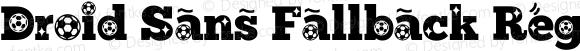Droid Sans Fallback Regular Version 2.51 June 4, 2014