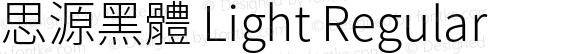 思源黑體 Light Regular Version 1.000;PS 1;hotconv 1.0.78;makeotf.lib2.5.61930