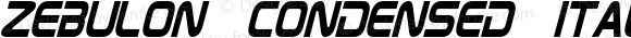 Zebulon Condensed Italic Version 1.10 July 11, 2014