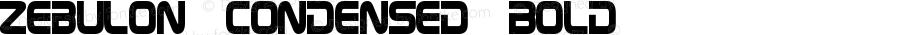 Zebulon Condensed Bold Version 1.10 July 11, 2014