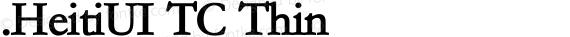 .HeitiUI TC Thin preview image