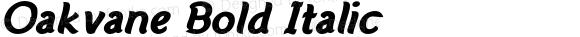 Oakvane Bold Italic Version 1.000