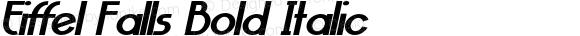 Eiffel Falls Bold Italic Version 1.000