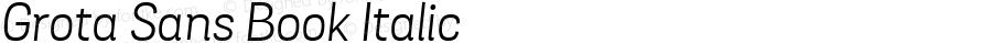Grota Sans Book Italic Version 1.0; webfont-rip-adam 1.0;