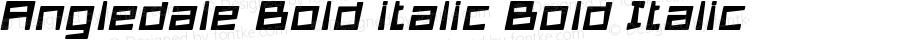 Angledale Bold italic Bold Italic Version 1.000