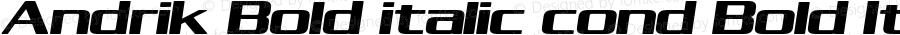 Andrik Bold italic cond Bold Italic Version 1.000