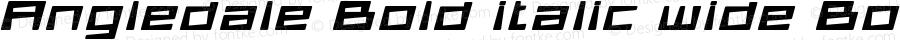 Angledale Bold italic wide Bold Italic Version 1.000