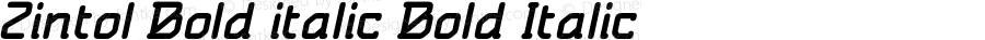 Zintol Bold italic Bold Italic Version 1.000