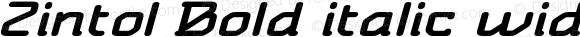 Zintol Bold italic wide Bold Italic Version 1.000