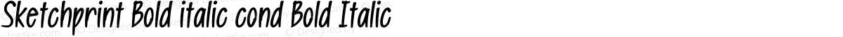 Sketchprint Bold italic cond Bold Italic