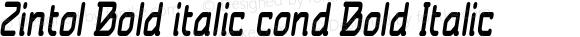 Zintol Bold italic cond Bold Italic Version 1.000
