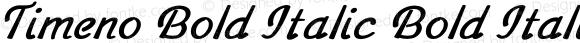 Timeno Bold Italic Bold Italic Version 1.000