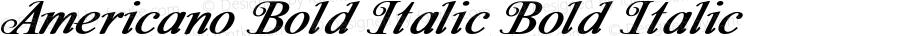 Americano Bold Italic Bold Italic Version 1.000