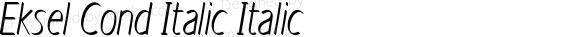 Eksel Cond Italic Italic Version 1.000