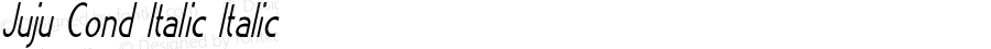 Juju Cond Italic Italic Version 1.000