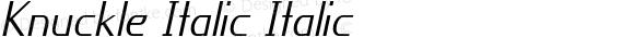 Knuckle Italic Italic Version 1.000