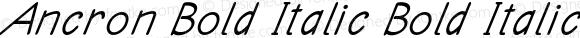 Ancron Bold Italic Bold Italic Version 1.000