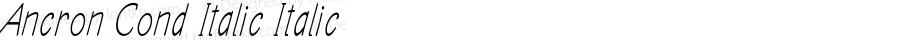 Ancron Cond Italic Italic Version 1.000