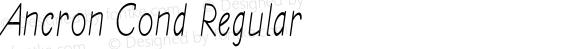 Ancron Cond Regular Version 1.000