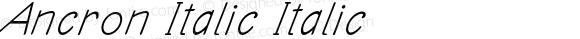 Ancron Italic Italic Version 1.000