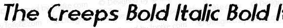 The Creeps Bold Italic Bold Italic Version 1.000