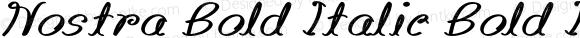 Nostra Bold Italic Bold Italic Version 1.000