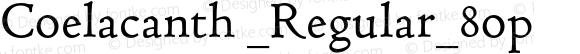 Coelacanth _Regular_8op Version 000.002