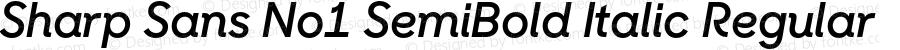 Sharp Sans No1 SemiBold Italic Regular Version 1.000;PS 001.001;hotconv 1.0.56