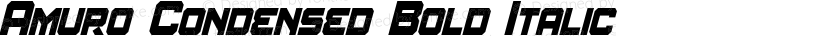 Amuro Condensed Bold Italic Preview Image