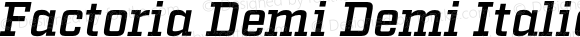 Factoria Demi Demi Italic