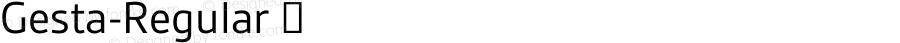 Gesta-Regular ☞ Version 2.010;com.myfonts.r-type.gesta.regular.wfkit2.3Sv8