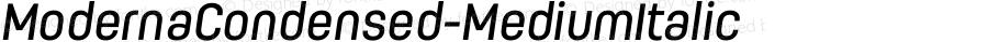 ModernaCondensed-MediumItalic ☞ Version 1.000;com.myfonts.los-andes.moderna-condensed.medium-italic.wfkit2.44Fd