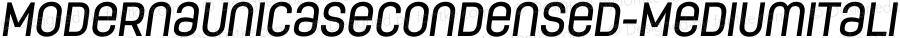 ModernaUnicaseCondensed-MediumItalic ☞ Version 1.000;com.myfonts.los-andes.moderna-condensed.unicase-medium-italic.wfkit2.44Fn
