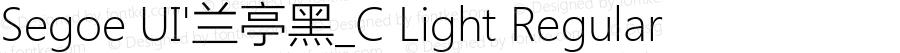 Segoe UI'兰亭黑_C Light Regular Version 5.12