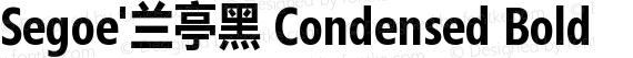 Segoe'兰亭黑 Condensed Bold preview image