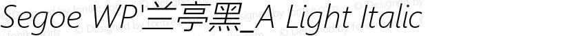 Segoe WP'兰亭黑_A Light Italic Preview Image