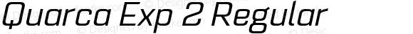 Quarca Exp 2 Regular Version 1.000;PS 001.001;hotconv 1.0.56;com.myfonts.easy.insigne.quarca.ext-regular-italic.wfkit2.version.3ZUp